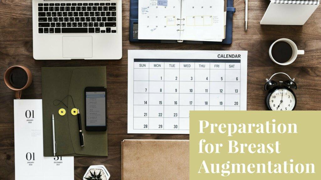 prep for a breast augmenation